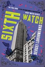 Sixth Watch - Sergei Lukyanenko