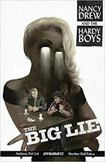 Nancy Drew and the Hardy Boys: The Big Lie - Anthony Del Col