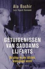 Getuigenissen van Saddams lijfarts: berichten uit een duistere, krankzinnige wereld - Ala Bashir, Lars Sigurd Sunnanå, Annemarie Smit, Liesbeth Schreuder
