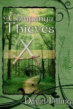 A Company of Thieves (The John Swale Chronicles) - David Pilling