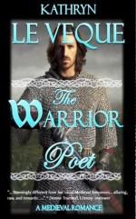 The Warrior Poet - Kathryn Le Veque
