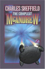 The Compleat McAndrew - Charles Sheffield