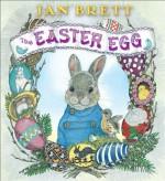 The Easter Egg - Jan Brett