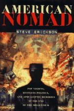 American Nomad: Restless Politics in a Secret Country - Steve Erickson
