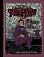 The Hypo: The Melancholic Young Lincoln - Noah Van Sciver