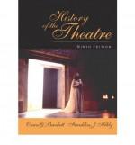 History of the Theatre - Oscar Gross Brockett, Franklin J. Hildy