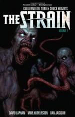 The Strain, Volume 2 - David Lapham, Sierra Hahn, Mike Huddleston
