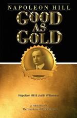 Good as Gold - Napoleon Hill, Judith Williamson