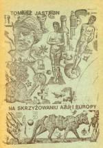 Na skrzyżowaniu Azji i Europy - Tomasz Jastrun