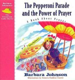 Pepperoni Parade - Barbara Johnson