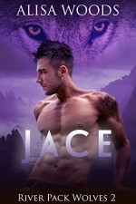 Jace (River Pack Wolves 2) - New Adult Paranormal Romance - Alisa Woods