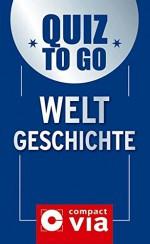Quiz to go Weltgeschichte - Barbara Holle