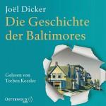 Die Geschichte der Baltimores - Joël Dicker, Torben Kessler, HörbucHHamburg HHV GmbH