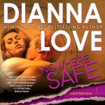 Nowhere Safe - Dianna Love, Adam Hanin