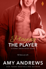 Playing the Player (Sydney Smoke Rugby Series) - Amy Andrews