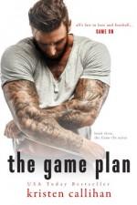 The Game Plan (Game On) (Volume 3) - Kristen Callihan