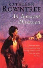 An Innocent Diversion - Kathleen Rowntree