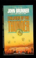 Children of the Thunder - John Brunner