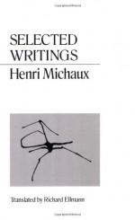 Selected Writings - Henri Michaux, Richard Ellmann