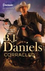 Corralled - B.J. Daniels