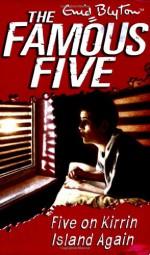 Five on Kirrin Island Again - Enid Blyton