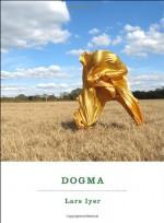 Dogma - Lars Iyer