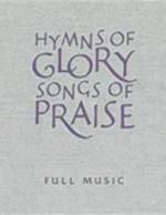 Hymns of Glory, Songs of Praise: Full Music - John L. Bell