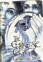 The Chinese Egg - Catherine Storr