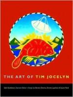 The Art of Tim Jocelyn - Sybil Goldstein, Stuart Reid, Donna Lypchuk, Tim Jocelyn