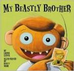My Beastly Brother - Laura Leuck, Scott Nash