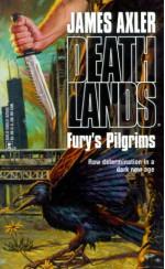 Fury's Pilgrims - James Axler