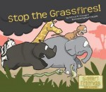 Stop the Grassfires! - Patricia M. Stockland