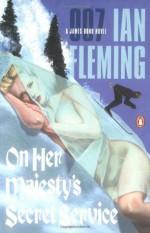 On Her Majesty's Secret Service - Ian Fleming