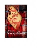 Donny Doesn't Live Here Anymore - Ken Goldman