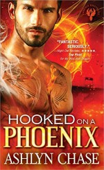 Hooked on a Phoenix (Phoenix Brothers) - Ashlyn Chase