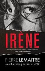 Irene: The Commandant Camille Verhoeven Trilogy - Pierre Lemaitre, Frank Wynne