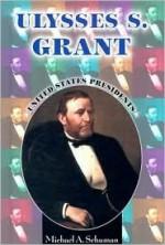 Ulysses S. Grant - Michael A. Schuman