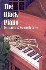 The Black Piano (Rue Morgue Vintage Mysteries) - Constance Little, Gwenyth Little