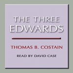 The Three Edwards - Thomas B. Costain, Dove Books on Tape, David Case
