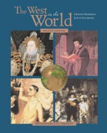 The West In The World, Renaissance To Present, Mp With Atfi Envisioning The Atlantic World And Power Web - Dennis Sherman, Joyce E. Salisbury