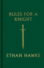 Rules for a Knight by Hawke Ethan (2015-11-10) Hardcover - Hawke Ethan