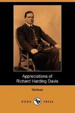 Appreciations of Richard Harding Davis (Dodo Press) - Various, Booth Tarkington, Charles Dana Gibson