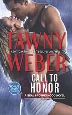 Call to Honor: Night Maneuvers Bonus (A SEAL Brotherhood Novel) - Tawny Weber