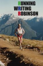 Running Writing Robinson - David Carnegie, Paul Millar, David Norton, Harry Ricketts