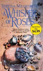 A Whisper of Roses - Teresa Medeiros