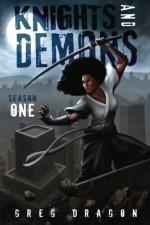 Knights and Demons: Season One   Omnibus - Greg Dragon