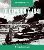 One Day in History: December 7, 1941 - Rodney P. Carlisle, John Keegan