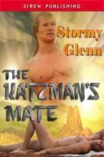 The Katzman's Mate - Stormy Glenn