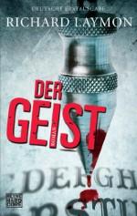 Der Geist: Roman (German Edition) - Richard Laymon, Marcel Häußler