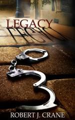 Legacy - Robert J. Crane